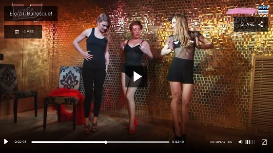 video la5 e ora il burlesque
